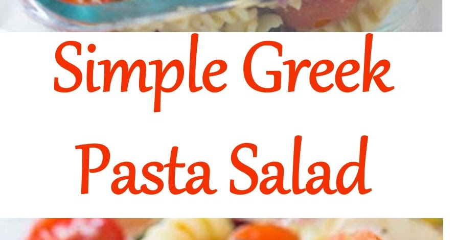1550 Reviews: My BEST #Recipes >> Simple Greek Pasta # ...