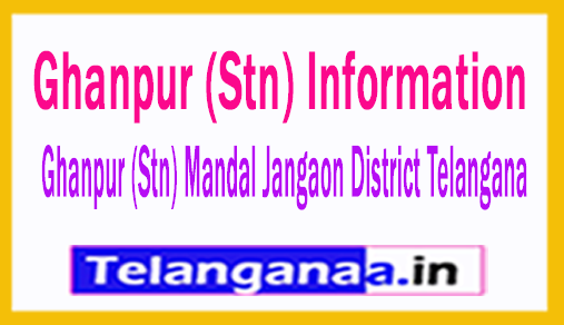 Ghanpur (Stn) Villages in Ghanpur (Stn) Mandal Jangaon District Telangana