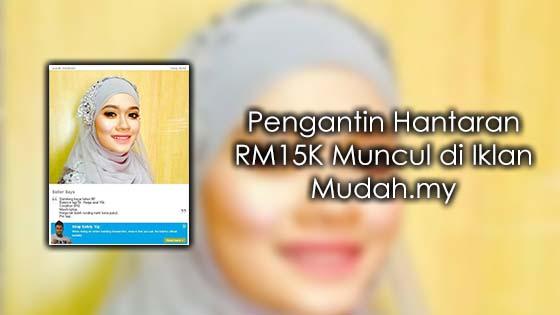 Pengantin Hantaran RM15K Muncul di Iklan Mudah.my
