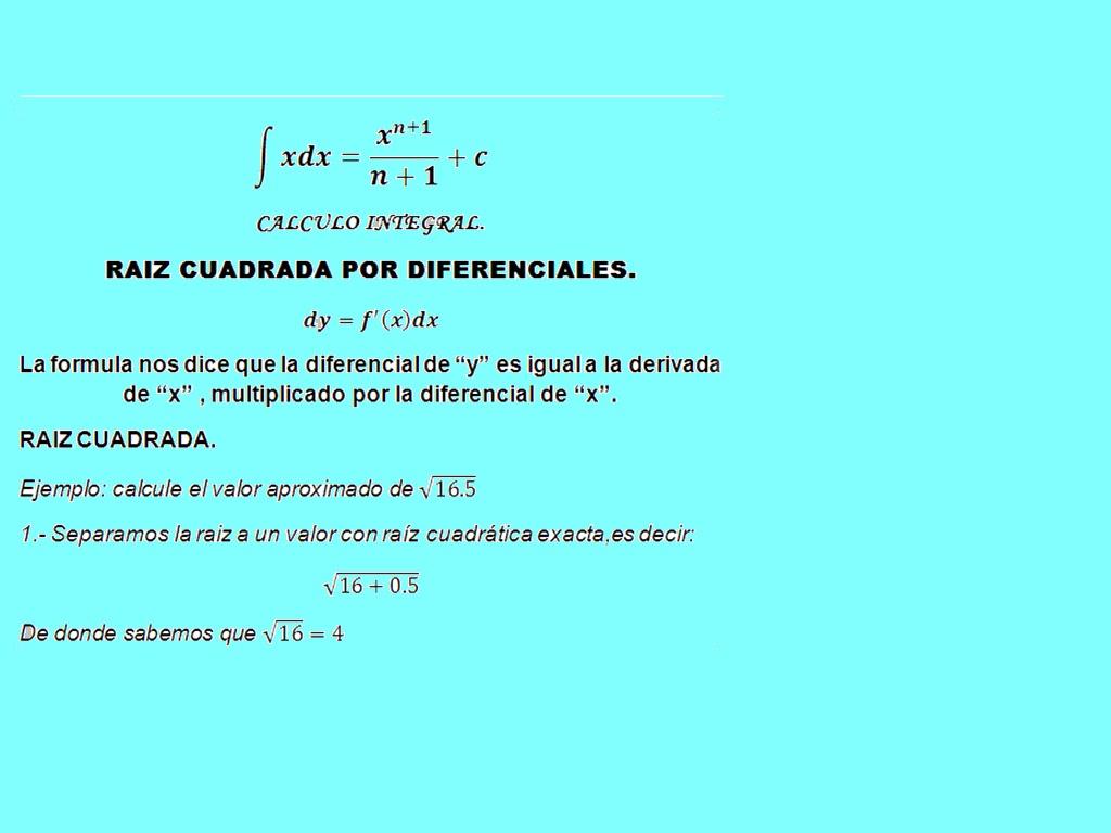 CALCULO INTEGRAL v5: RAIZ CUADRADA POR DIFERENCIALES