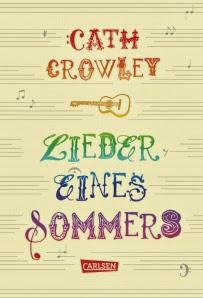 Lieder eines Sommers - Cath Crowley, Jugendbuch
