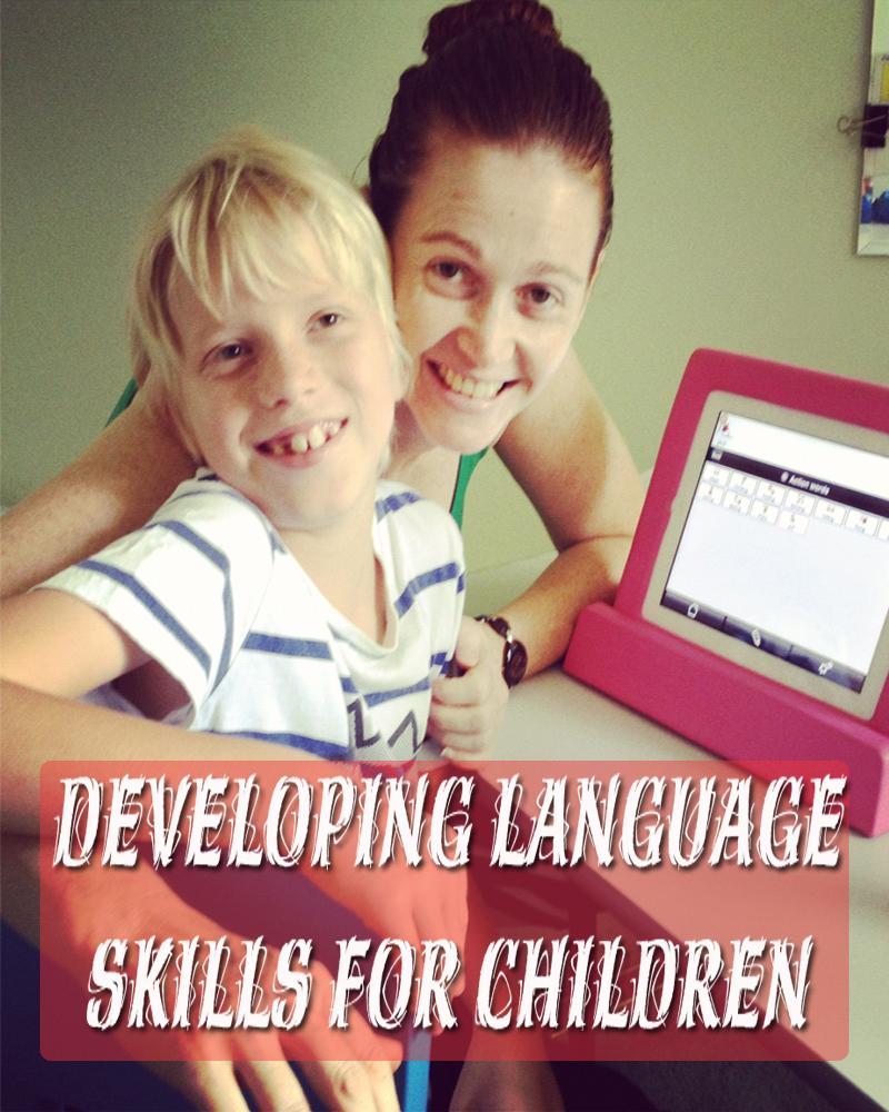 Developing Language Skills for Children