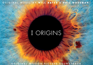 I Origins Song - I Origins Music - I Origins Soundtrack - I Origins Score