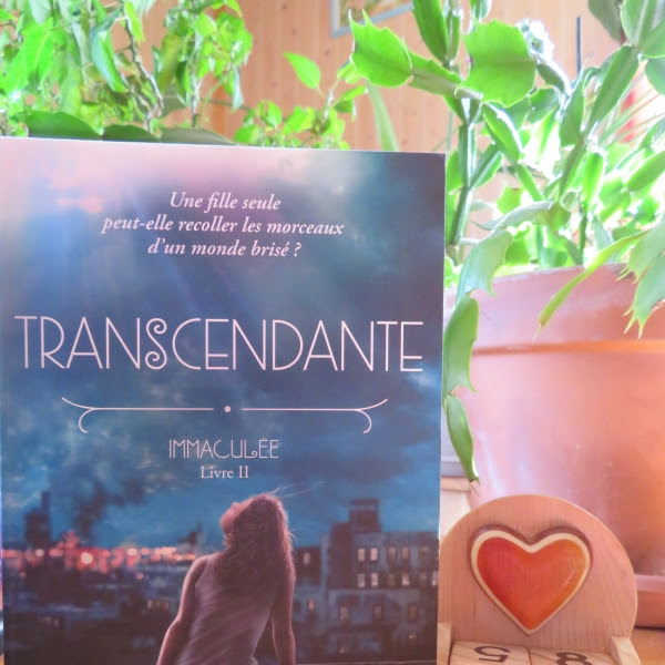 Immaculée, tome 2 : Transcendante de Katelyn Detweiler