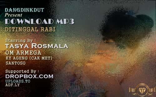 Download mp3 Tasya Rosmala Ditinggal Rabi