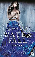 http://www.randomhouse.de/Buch/Waterfall-Band-2/Lauren-Kate/e470042.rhd