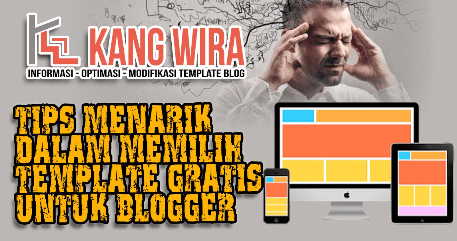 Tips Menarik dalam Memilih Template Gratis Untuk Blogger
