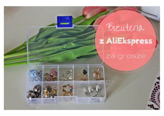 Biżuteria z Aliekspress - kolczyki za grosze