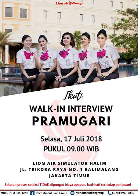 WALK IN INTERVIEW Perekrutan PRAMUGARI INITIAL Lion Air Group (Batik Air, Lion Air dan Wings Air)