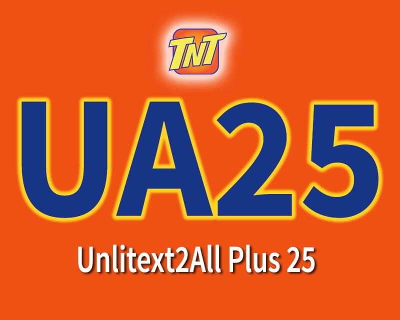 3b9fff0da6 TNT UA25 – 3 Days Unlitext to all Networks Promo + 60 Mins. Call ...