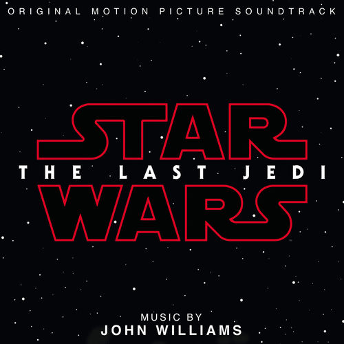 """News du jour : """"Star Wars: The Last Jedi"""" John Williams."""