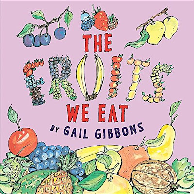 The Fruits We Eat, part of children's book review list about healthy eating