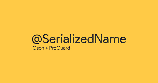 [Android Code] ว่าด้วยเรื่อง @SerializedName ใน Gson และ ProGuard