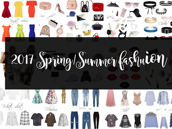 2017 SPRING/SUMMER FASHION