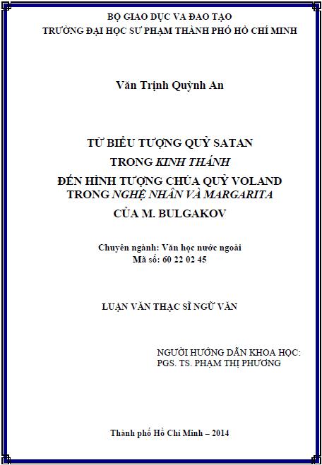 Từ biểu tượng quỷ Satan trong kinh thánh đến hình tượng chúa quỷ Voland trong nghệ nhân và Margarita của M. Bulgakov