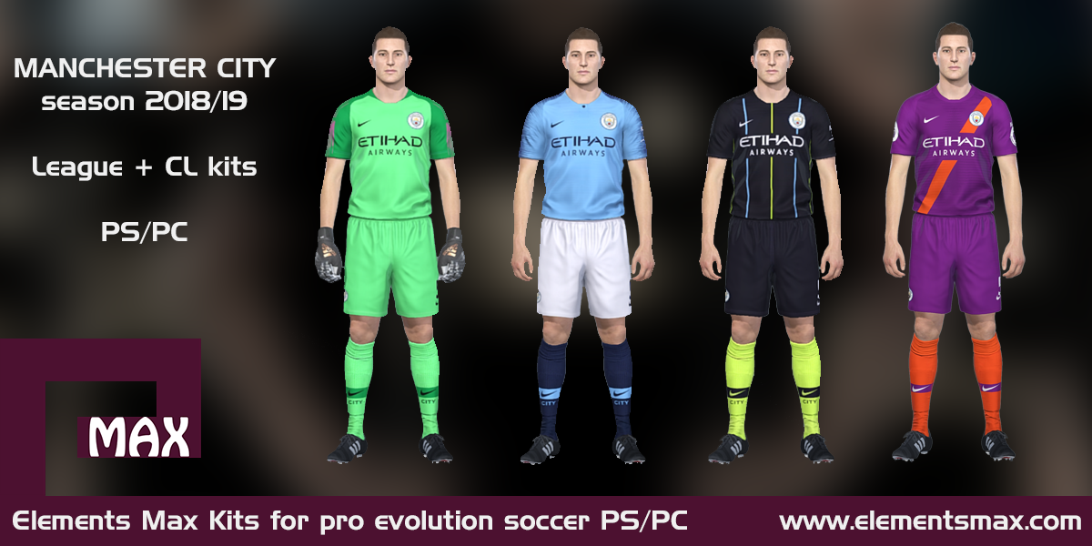 buy online 4d1a6 21c43 Elements MAX Kits: Manchester City PES Kits 2018/19