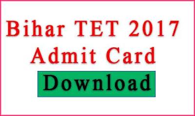 bihar tet 2017 admit card - www.bsebonline.net