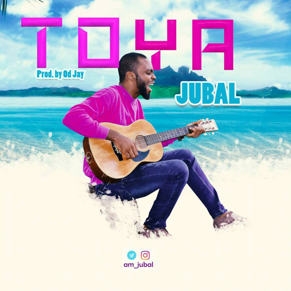Download MP3 : Jubal - Toya  @am_jubal