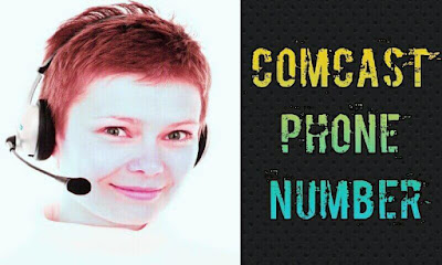 Comcast Phone Number, Comcast Customer Service Phone Number