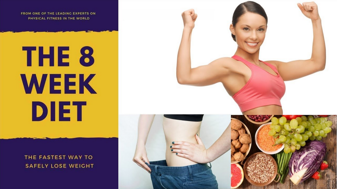 The 8 Week Diet