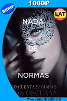 Cincuenta Sombras Más Oscuras (2017) Unrated Latino HD 1080P - 2017