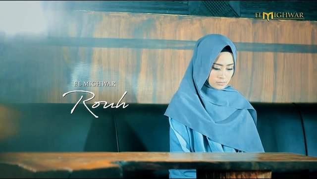 Lirik Lagu Rouh - El Mighwar dan Terjemahannya