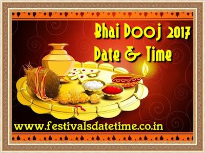 2017 Bhai Dooj Date & Time in India - भाई दूज तारीख और समय 2017