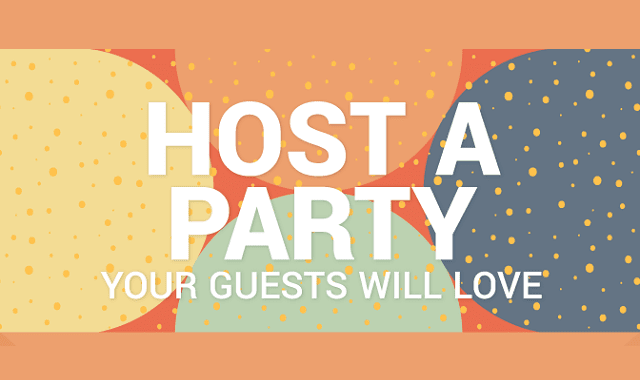 Host A Party: Your Guest Will Love
