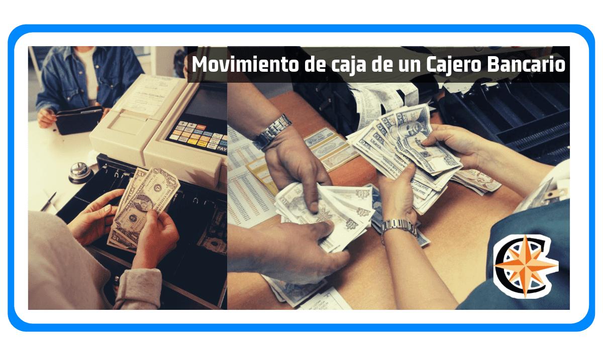 Movimiento de Caja de un Cajero Bancario