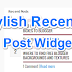 Blog Me Recent Post Widget Kaise Lagaye: Top 5 Stylish Widgets