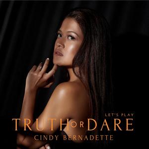 Cindy Bernadette - Truth or Dare