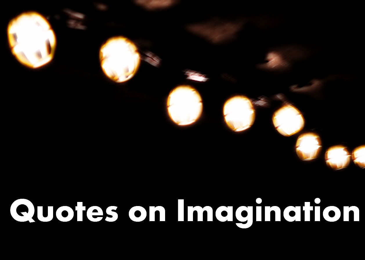 Quotes in Imagination