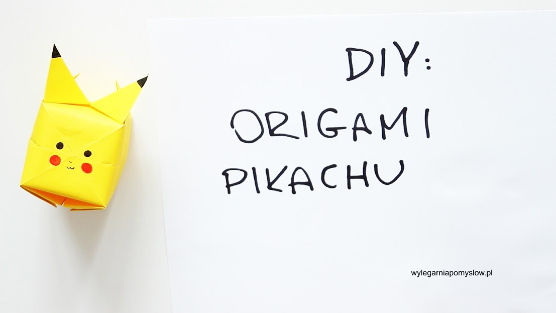 diy, origami pikachu, pikaczu, pokemon, pokemongo, pokemon diy, pikaczu z papieru, do it yourself, zrób to sam, step by step