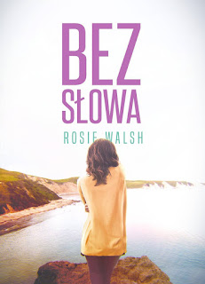 Bez słowa - Rosie Walsh (PRZEDPREMIEROWO)