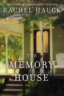 The Memoroy House by Rachel Hauck