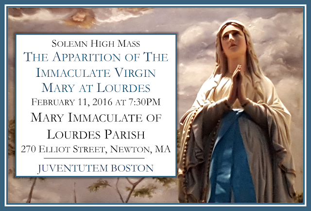 Solemn High Mass for the Apparition of Our Lady of Lourdes
