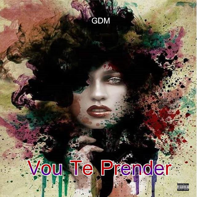 GDM-Vou-Te-Prender