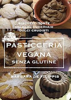 Pasticceria Vegana Senza Glutine PDF