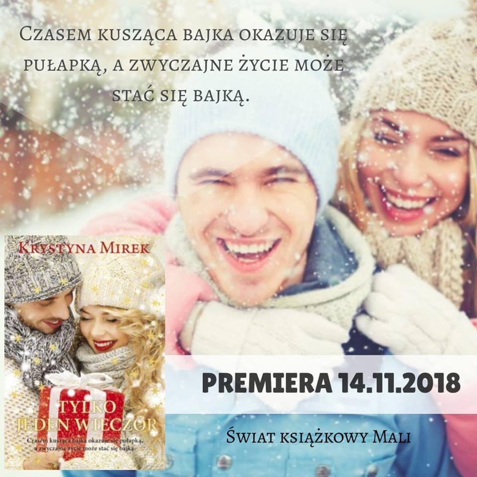 Krystyna Mirek - Tylko jeden wieczór - Wydawnictwo Edipresse Książki - Zapowiedź