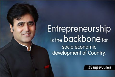 Entrepreneur Sanjeev Juneja is the Backbone for Socio Economic Development of Country