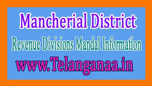 Mancherial  District Revenue Divisions Mandal Information