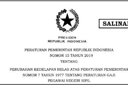 PP Nomor 15 Tahun 2019 Tentang Peraturan Kenaikan Gaji Pegawai