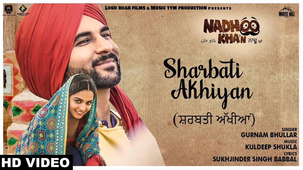Sharbati Akhiyan Full Song Lyrics Gurnam Bhullar New Punjabi