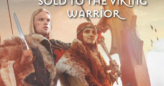 Meet My Protagonists....Sold to the Viking Warrior by Michelle Styles