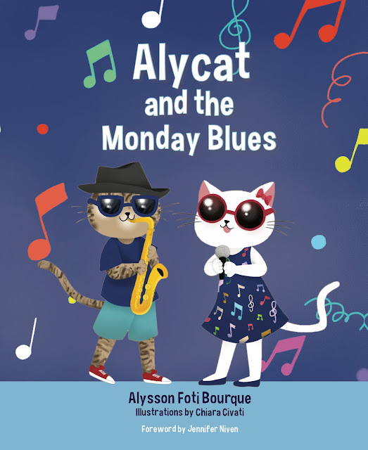Alycat and the Monday Blues (Alycat Book 2) by Alysson Foti Bourque