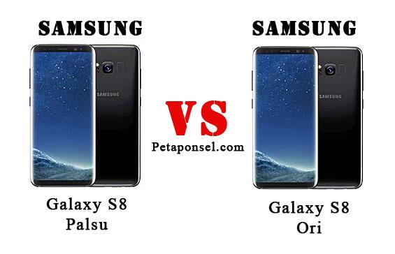 15 Perbedaan Samsung Galaxy S8 Asli dan Palsu