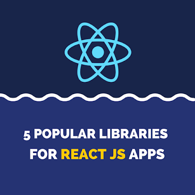 5-Popular-Libraries-For-React-JS-Apps