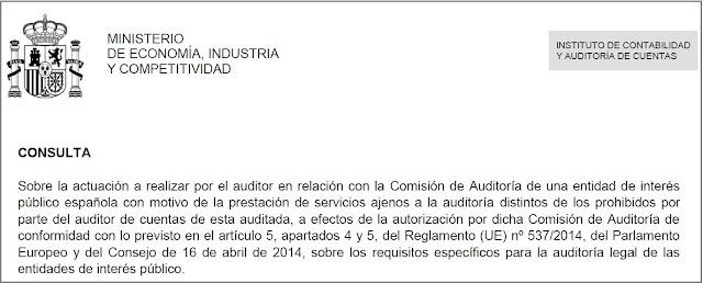 Sobre la actuación a realizar por el auditor en relación con la Comisión de Auditoría de una entidad de interés público española con motivo de la prestación de servicios ajenos a la auditoría distintos de los prohibidos por parte del auditor de cuentas de esta auditada, a efectos de la autorización por dicha Comisión de Auditoría de conformidad con lo previsto en el artículo 5, apartados 4 y 5, del Reglamento (UE) nº 537/2014, del Parlamento Europeo y del Consejo de 16 de abril de 2014, sobre los requisitos específicos para la auditoría legal de las entidades de interés público.