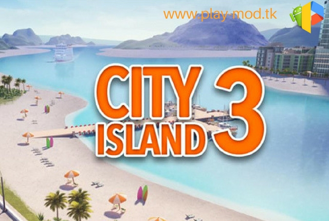 City Island 3: Building Sim v1.8.8 [MOD]