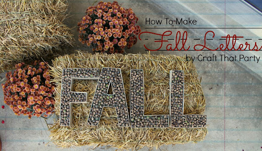 Craft It: FALL Letters